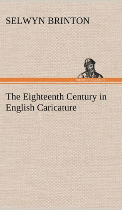 The Eighteenth Century in English Caricature