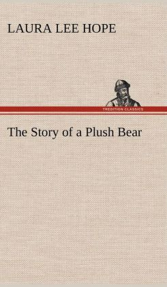 The Story of a Plush Bear