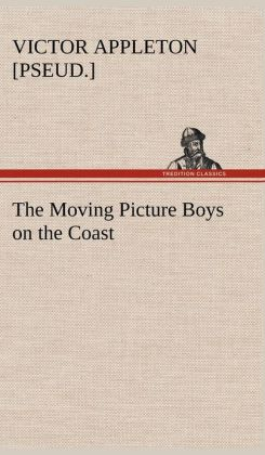 The Moving Picture Boys on the Coast
