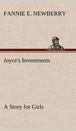 Joyce's Investments a Story for Girls