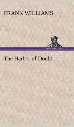 The Harbor of Doubt