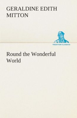 Round the Wonderful World