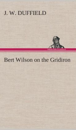 Bert Wilson on the Gridiron
