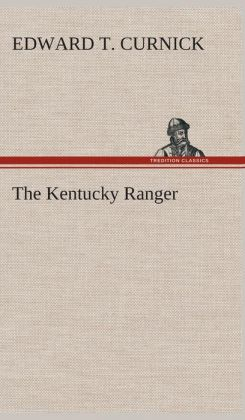The Kentucky Ranger