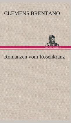 Romanzen Vom Rosenkranz