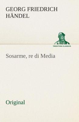 Sosarme, Re Di Media