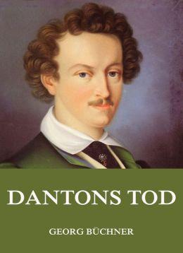 Dantons Tod: Erweiterte Ausgabe
