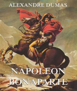 Napoeon Bonaparte: Erweiterte Ausgabe