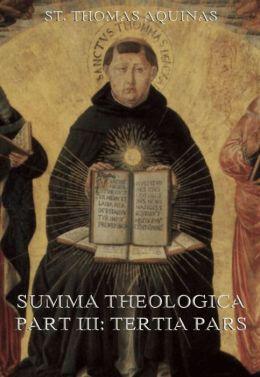 Summa Theologica Part III (