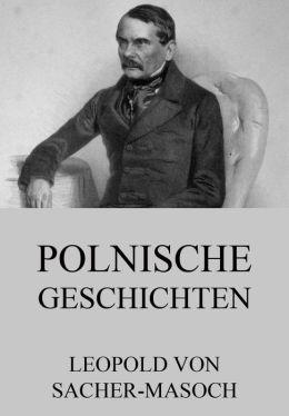Polnische Geschichten: Erweiterte Ausgabe
