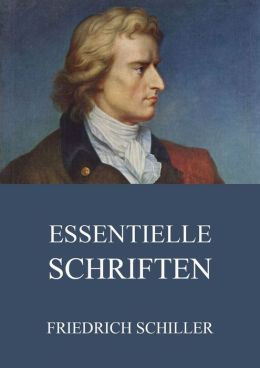 Essentielle Schriften: Erweiterte Ausgabe