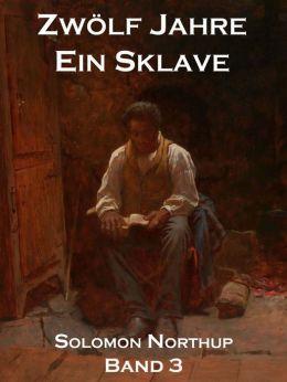 Zwölf Jahre Ein Sklave, Band 3: 12 Years A Slave