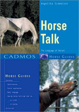 Horse Talk: The Language of Horses