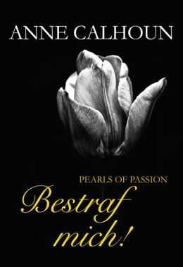 Pearls of Passion: Bestraf mich!