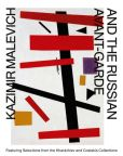 Book Cover Image. Title: Kazimir Malevich and the Russian Avant-Garde:  Featuring Selections from the Khardziev and Costakis Collections, Author: Kazimir Malevich