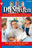 Book Cover Image. Title: Das habe ich nicht gewollt!:  Dr. Norden 1026 - Arztroman, Author: Patricia Vandenberg