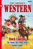 Book Cover Image. Title: Buck Concho:  Die gro�en Western 71, Author: Howard Duff