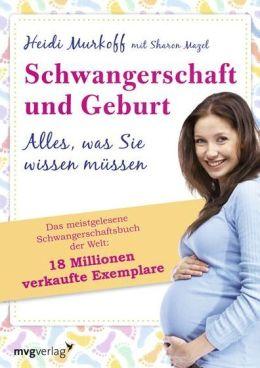 Schwangerschaft und Geburt : Alles, was Sie wissen müssen