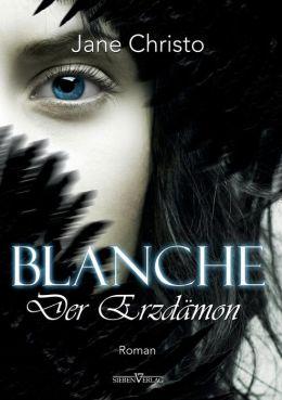 Blanche - Der Erzdamon