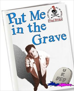 Put Me In The Grave: An All-American Manifesto