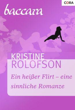 Ein heisser Flirt - eine sinnliche Romanze