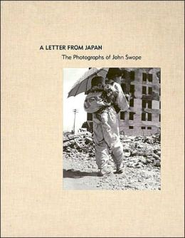 A Letter from Japan: The Photographs of John Swope