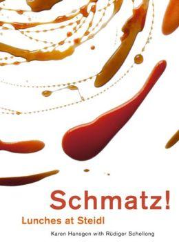 Schmatz: Lunches at Steidl