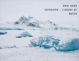 Roni Horn: Vatnasafn/Library of Water