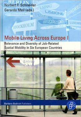 Mobile Living Across Europe I: Relevance and Diversity of Job-Related Spatial Mobility in Six European Countries