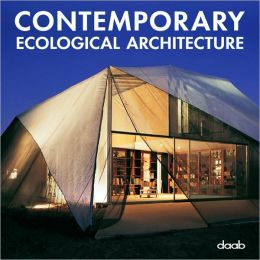 Contemporary Ecological Architecture