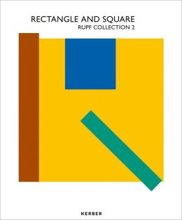 Rectangle and Square: Rupf Collection 2