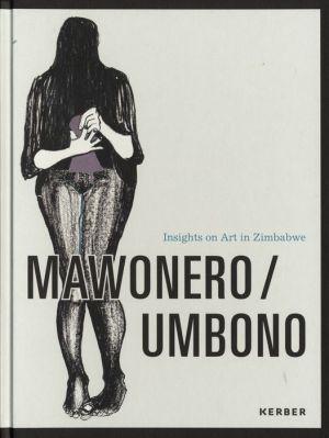 Mawonero: Modern and Contemporary Art in Zimbabwe