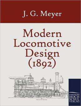 Modern Locomotive Design (1892)