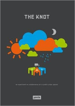 The Knot: An Experiment on Collaborative Art in Public Urban Space