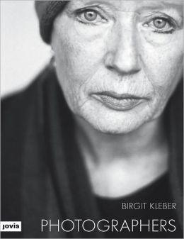 Birgit Kleber: Photographers