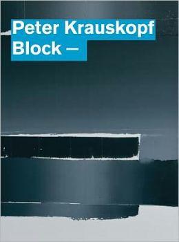Peter Krauskopf: Block