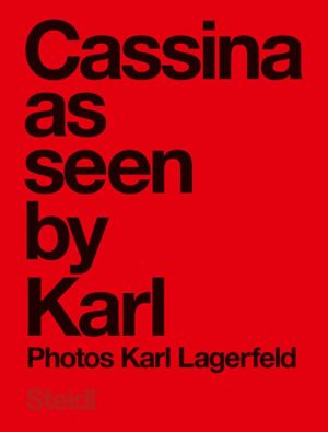 Karl Lagerfeld: Cassina as Seen by Karl