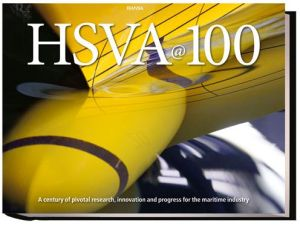 HSVA@100: A Century of Pivotal Research, Innovation and Progress for the Maritime Industry
