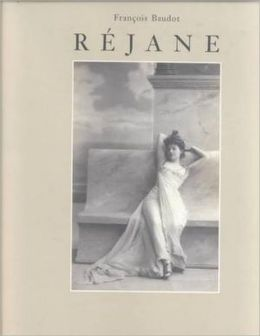 Réjane: La reine du boulevard (The Queen of the Boulevard)