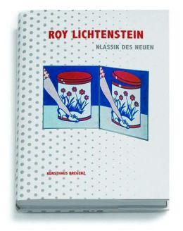 Roy Lichtenstein: Classic of the New
