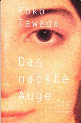 Das nackte Auge: Roman
