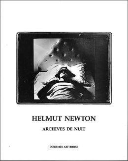 Helmut Newton: Archives de nuit