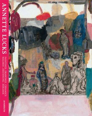 Annette Lucks. Flipflop: Paintings - Drawings - Ceramics