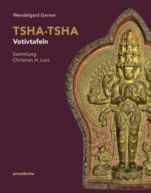 Tsha-Tsha - Votivtafeln: Sammlung Christian H. Lutz