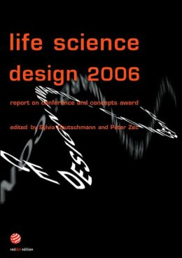 Life Science Design 2006