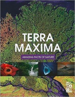 Terra Maxima: Amazing Facts of Nature