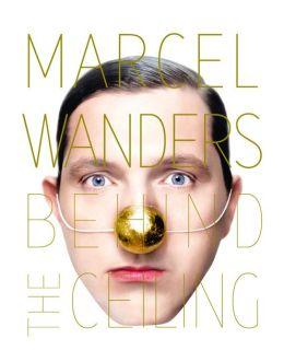 Marcel Wanders: Behind the Ceiling