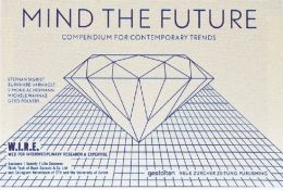 Mind the Future: Compendium for Contemporary Trends