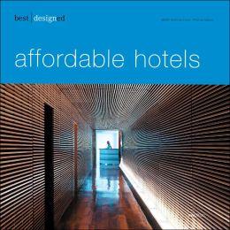 Best Designed Affordable Hotels