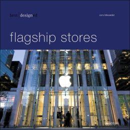 Best Design Flagship Stores
